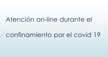 Atención on-line durante el confinamiento por el covid